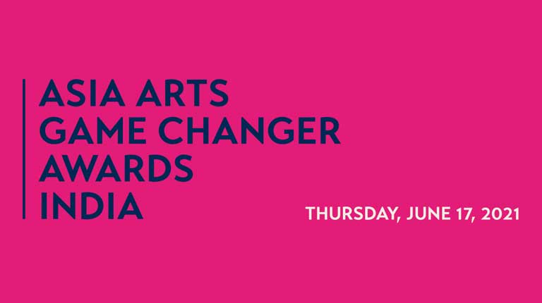 Asia Arts Game Changer Awards India 2021